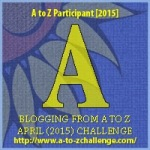 A to Z 2015 Letter A