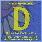 A to Z 2015 Letter D