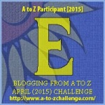 A to Z Letter E